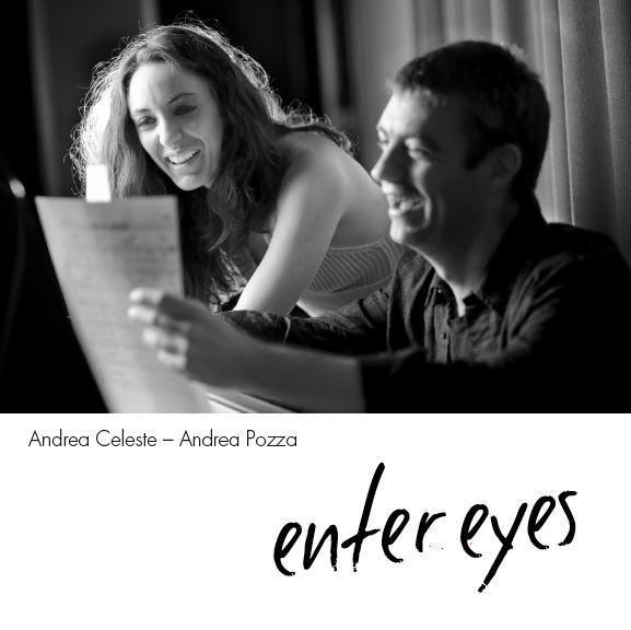 Andrea Celeste - Enter Eyes